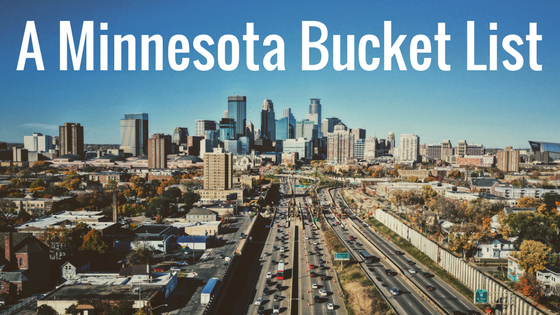 A Minnesota Bucket List