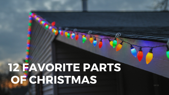 12 Favorite Parts of Christmas