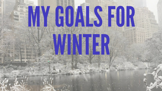 My Winter Goals